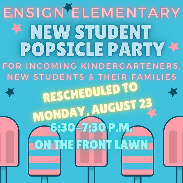 2021 RESCHEDULED New Student Popsicle Party.jpg