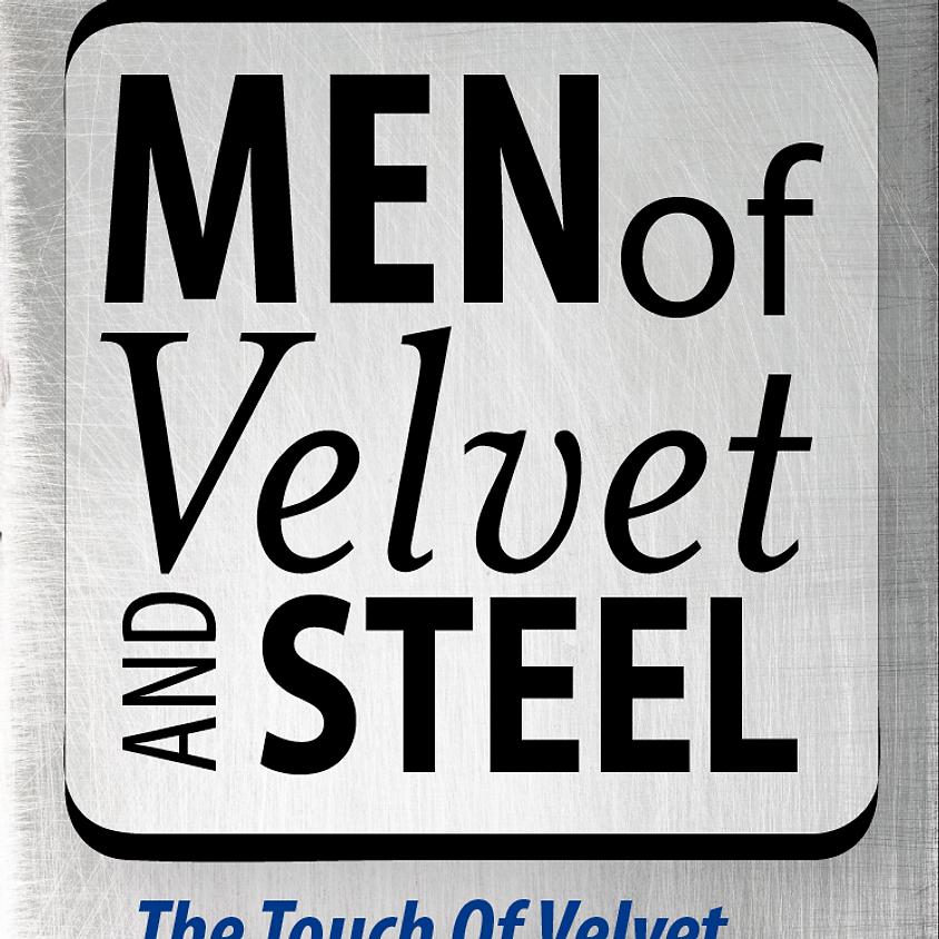 ON Men of Velvet and Steel