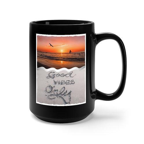 Good Vibes Only -  Black Coffee Mug