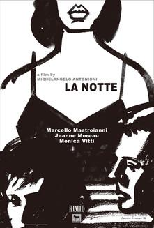 """""""La Notte"""""""