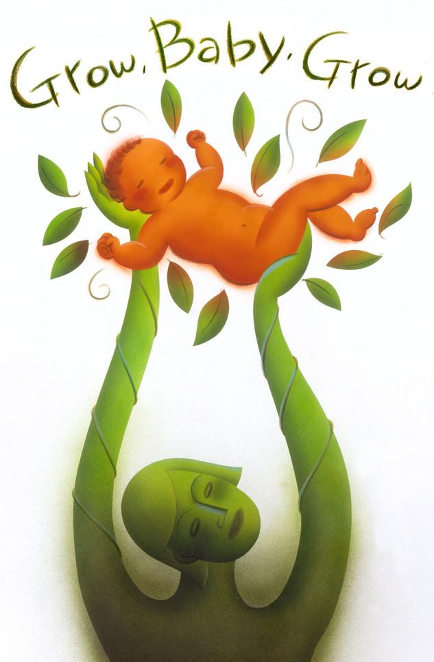 """Grow Baby Grow"""