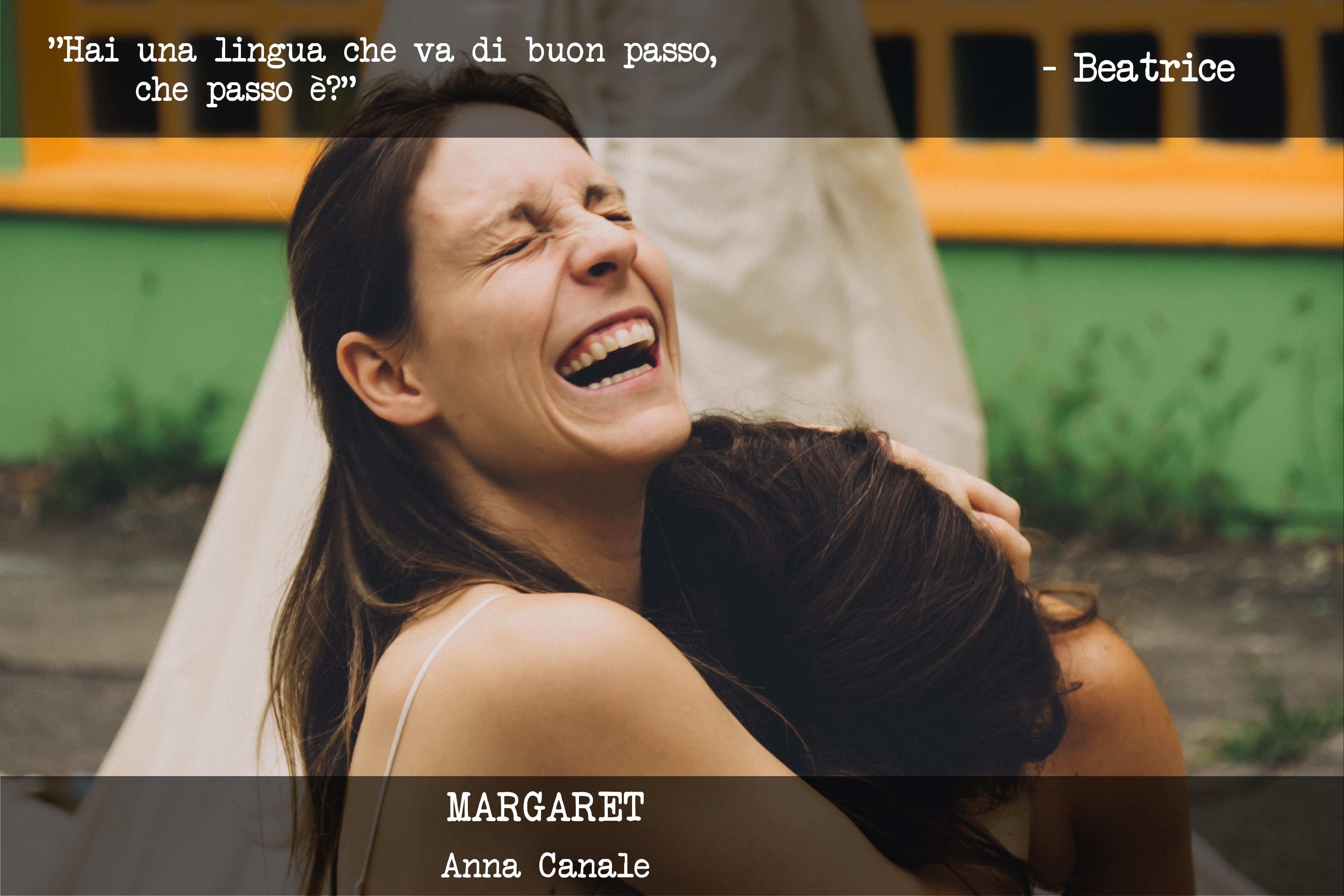 MARGARET - Anna Canale