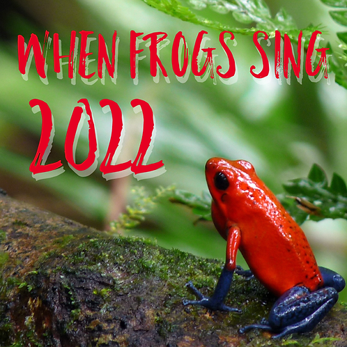 When Frogs Sing 2022