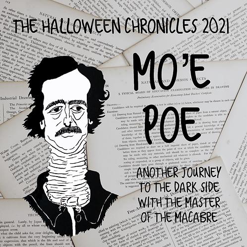 Halloween Chronicles 2021: Mo'e Poe
