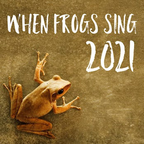 When Frogs Sing 2021