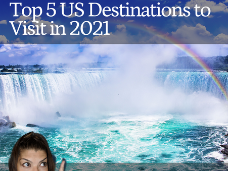 Top 5 US Destinations to Visit in 2021