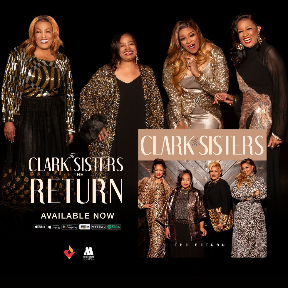 """The Clark Sisters' Debut Highly Anticipated New Album, """"The Return"""