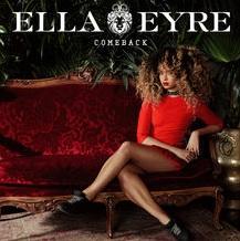 Ella Eyre - Comback