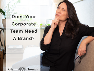 Does Your Corporate Team Need A Brand?