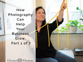 How Photography Can Help Your Business Grow | Steps 1 - 7
