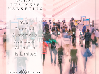 Your Potential Customer's Available Attention is Limited!