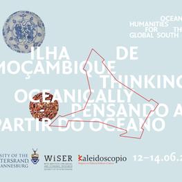 ILHA DE MOÇAMBIQUE: THINKING OCEANICALLY / PENSANDO A PARTIR DO OCEANO