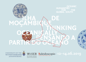 ILHA DE MOÇAMBIQUE: THINKING OCEANICALLY / PENSANDO A PARTIR DO OCEANO