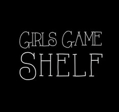 Girls' Game Shelf Review