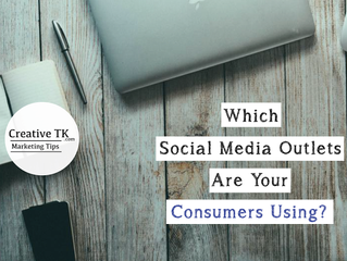 Which Social Media Outlets Are Your Consumers Using?