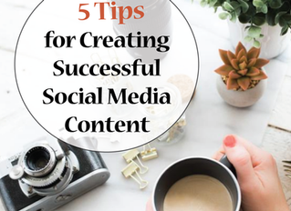 5 Tips for Creating Successful Social Media Content