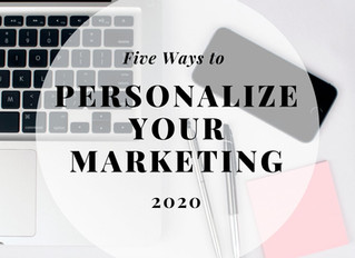 5 Ways to Personalize Your Marketing in 2020
