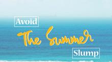 How To Avoid The Summer Slump!
