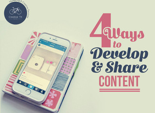 4 Ways to Develop and Share Content