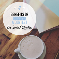 4 Benefits of Running a Contest on Social Media