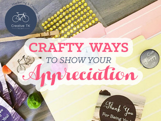 Crafty Ways to Show Your Appreciation