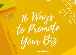 10 Low-Budget Ways to Promote Your Business in A Pandemic