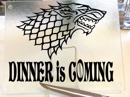 Dinner is Coming Winterfell Games of Thrones  cutting board, trivet or coaster