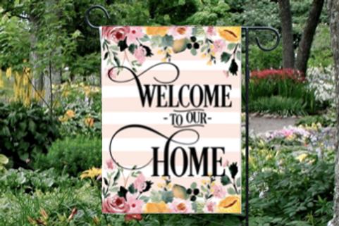 Welcome to Our Home Garden Flag