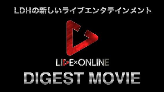 『LIVE×ONLINE』DIGEST MOVIE