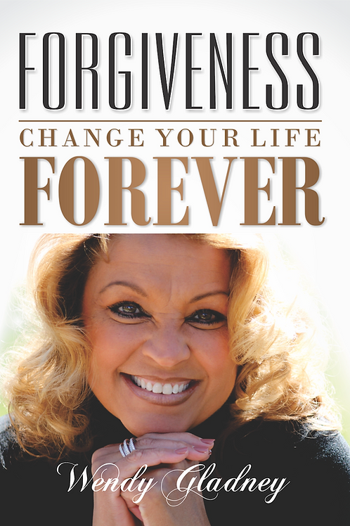 Forgiveness: Change Your Life Forever