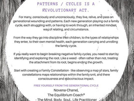 Breaking negative family patterns and cycles is a revolutionary act.