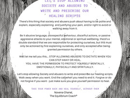 Let's stop allowing Society and Abusers to write and prescribe our healing scripts