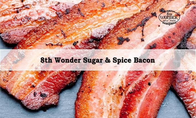 8th Wonder Sugar & Spice Bacon