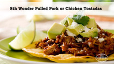 8th Wonder Pulled Pork or Chicken Tostadas