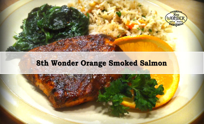 8th Wonder Orange Soaked Salmon