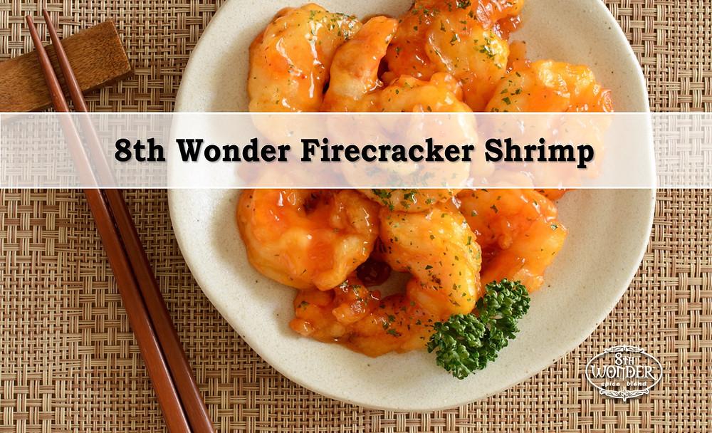 8th Wonder Firecracker Shrimp