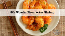 8th Wonder Firecracker Shrimp