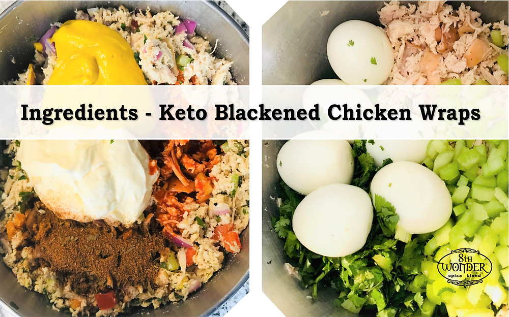 Ingredients - Keto Blackened Chicken Wraps