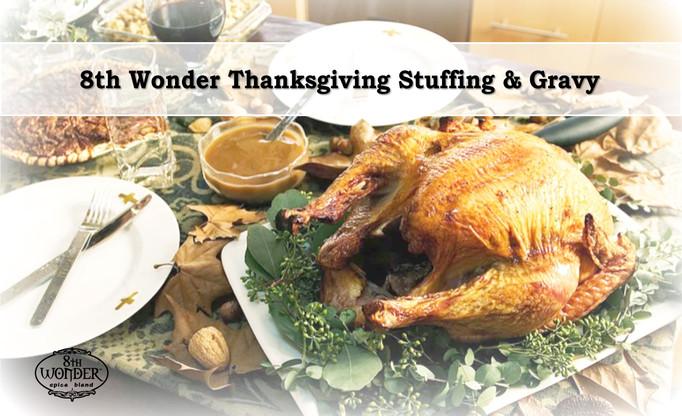 8th Wonder Thanksgiving Stuffing and Gravy