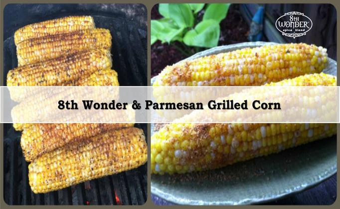 8th Wonder & Parmesan Grilled Corn