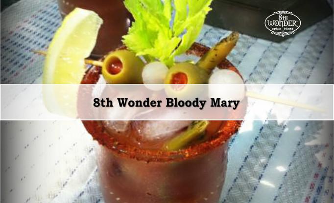 8th Wonder Bloody Mary