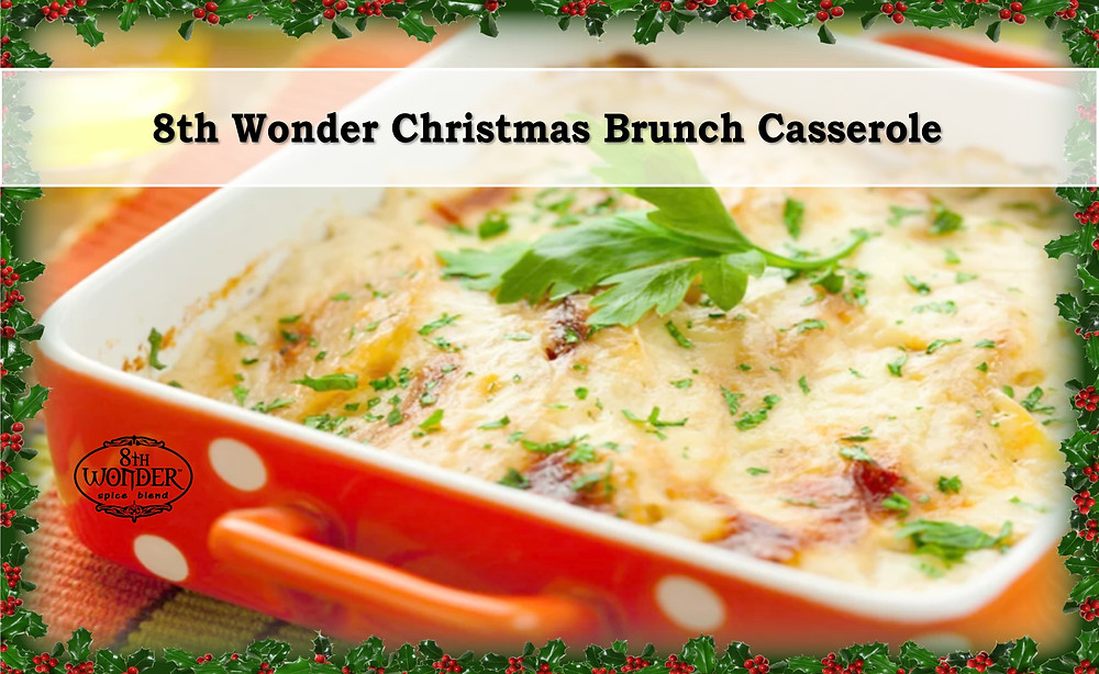 8th Wonder Christmas Brunch Casserole