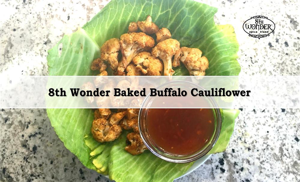 8th Wonder Baked Buffalo Cauliflower