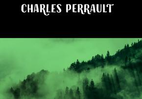 Cuentos clásicos: Charles Perrault