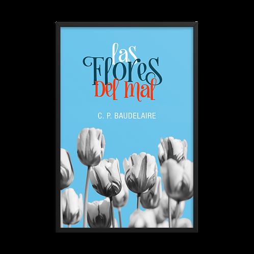 Póster enmarcado - Las flores del mal