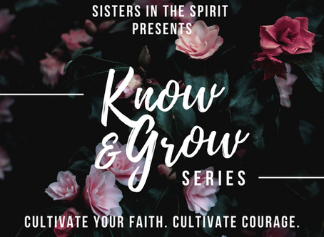 Know and Grow Series