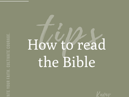 Tips on how to read the Bible