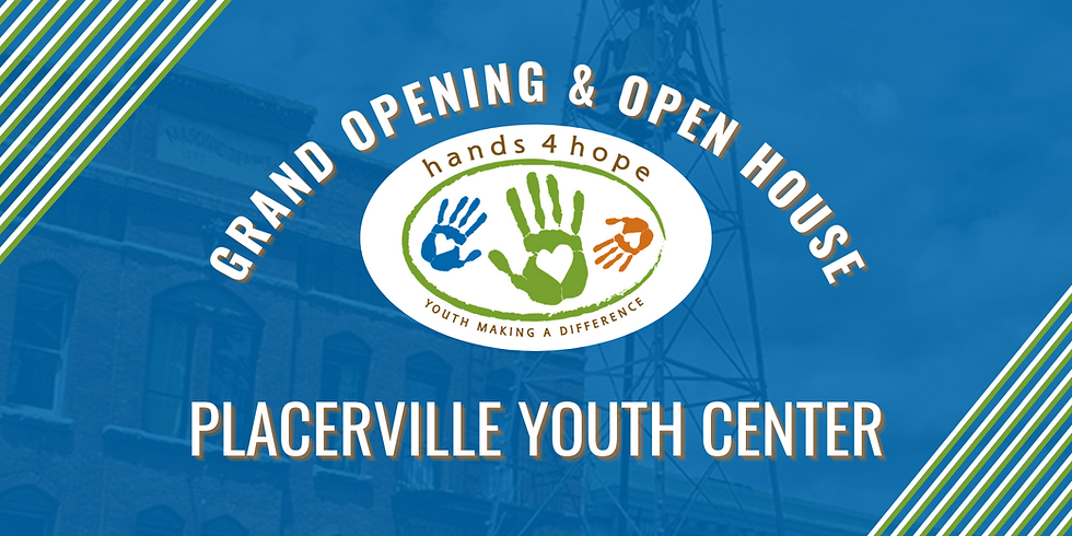 Placerville Youth Center Grand Opening