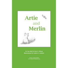 Sue Ruff and Don E. Wilson (co-authors).  An illustrated chapter book for young readers.