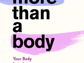 """自分の身体は装飾品ではなく自己実現のための道具である:客体化社会に疑問を呈す。書籍""""More than a body""""レビュー"""